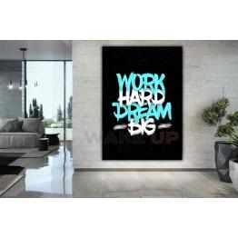 Картина на холсте Work Hard Dream Big